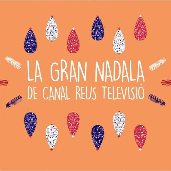 La Gran Nadala TV REUS